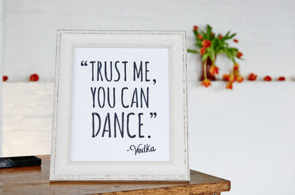 Trust me you can dance sign at Trinity Buoy Wharf Wedding venue